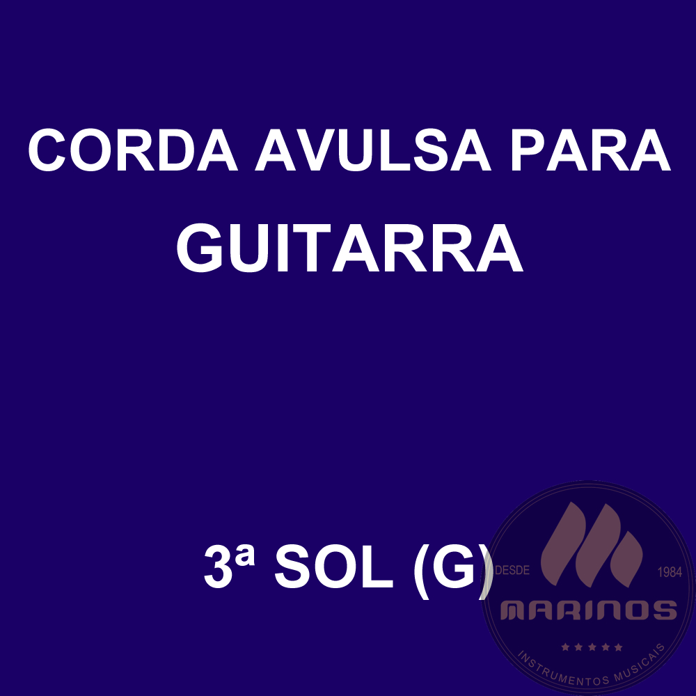 Corda Avulsa para Guitarra 3ª SOL (G) GNR