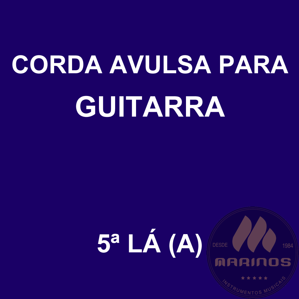 Corda Avulsa para Guitarra 5ª LÁ (A) GNR