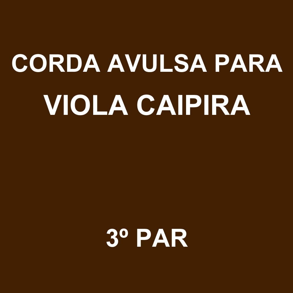 Corda Avulsa para Viola Caipira 3º PAR GNR