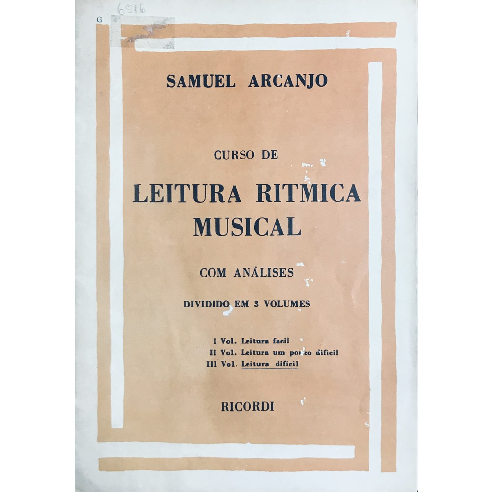 Método Leitura Rítmica - Vol.3 Livro de Leitura Difícil - Samuel Arcanjo
