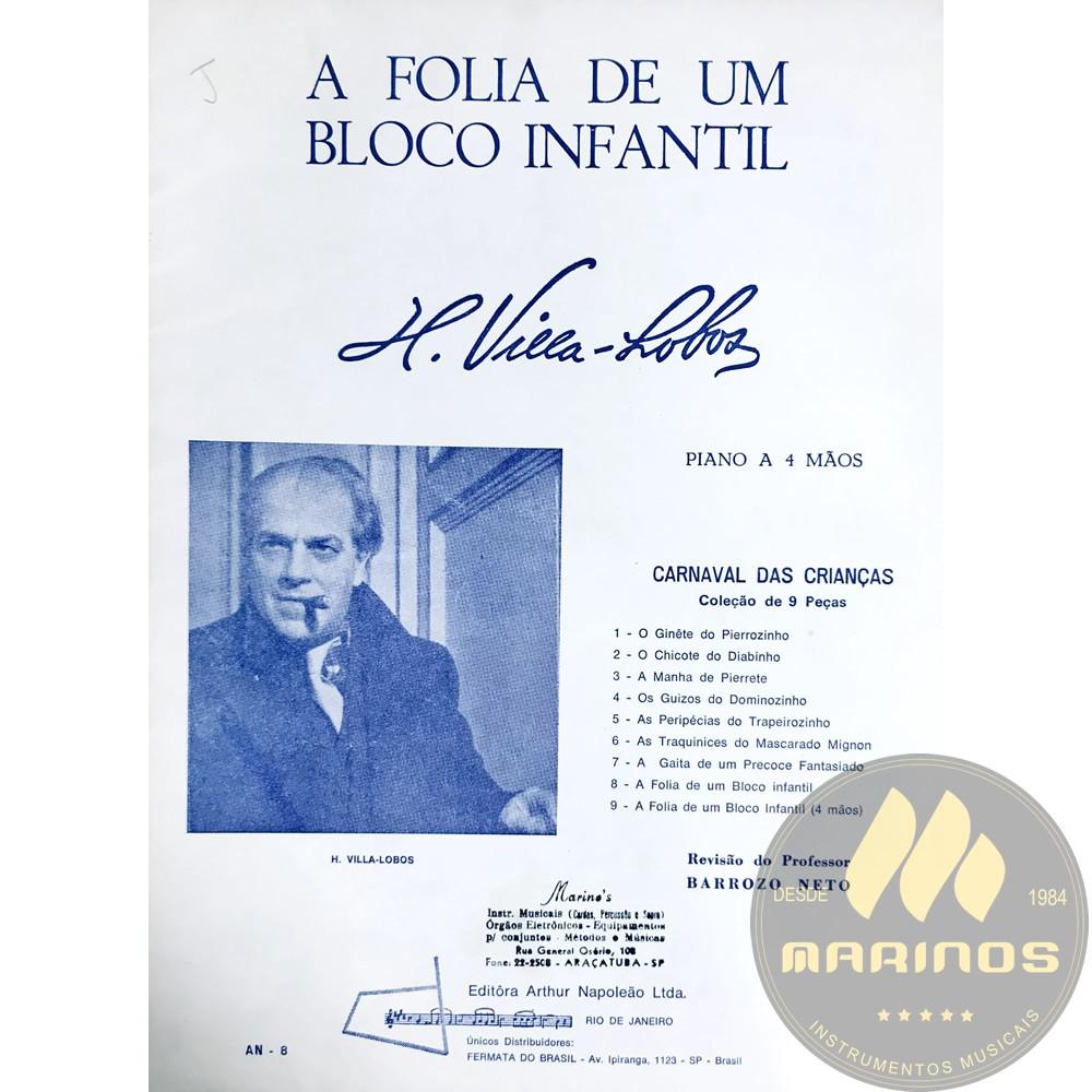 Método Partitura Piano - A Folia De Um Bloco Infantil - H. VIlla Lobos
