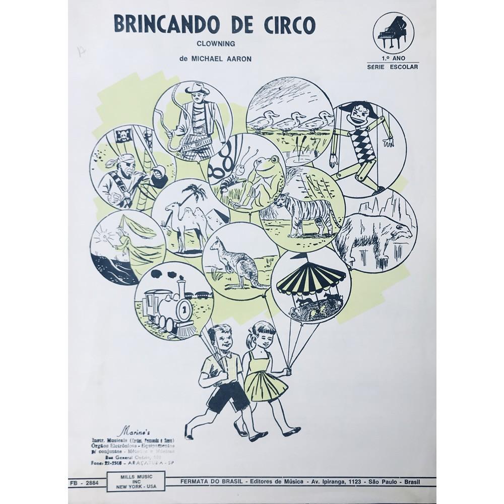 Método Partitura Piano - BRINCANDO DE CIRCO - Michael Aaron