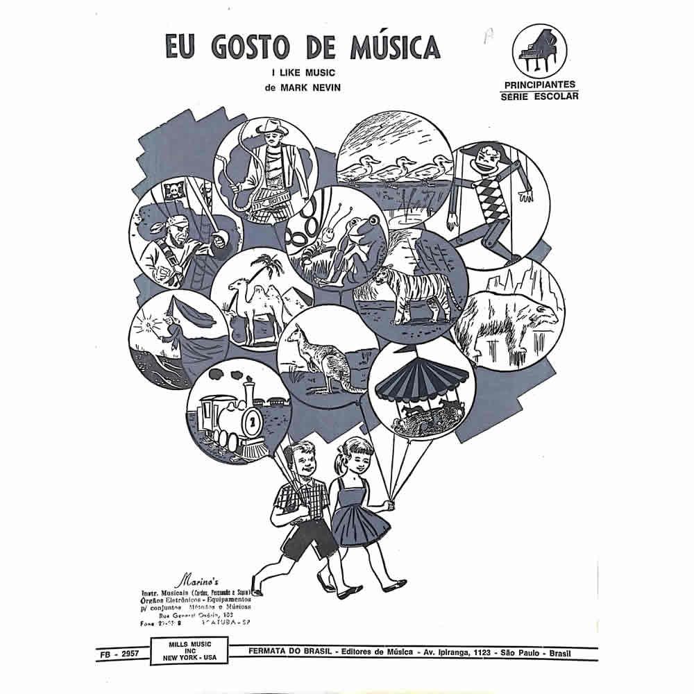 Método Partitura Piano - EU GOSTO DE MÚSICA - Mark Nevin