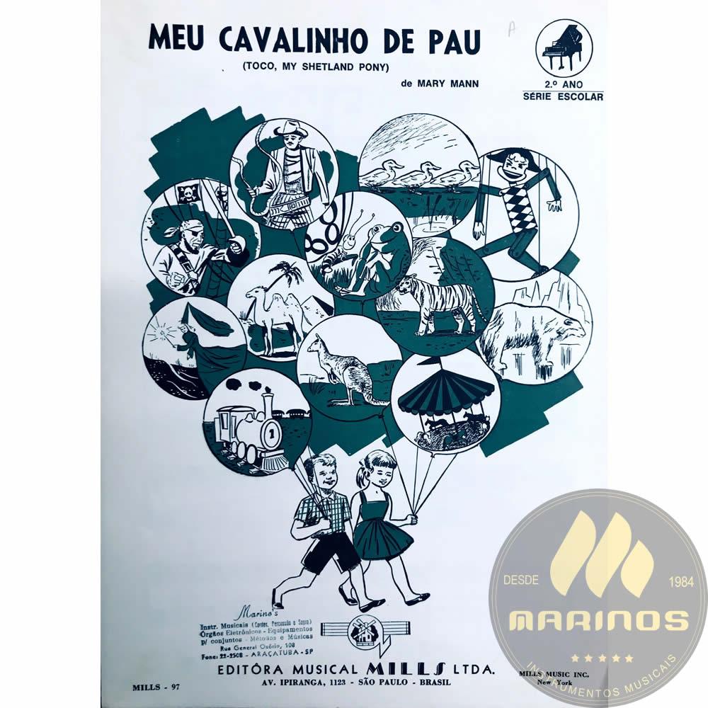Método Partitura Piano - MEU CAVALINHO DE PAU - Mary Mann