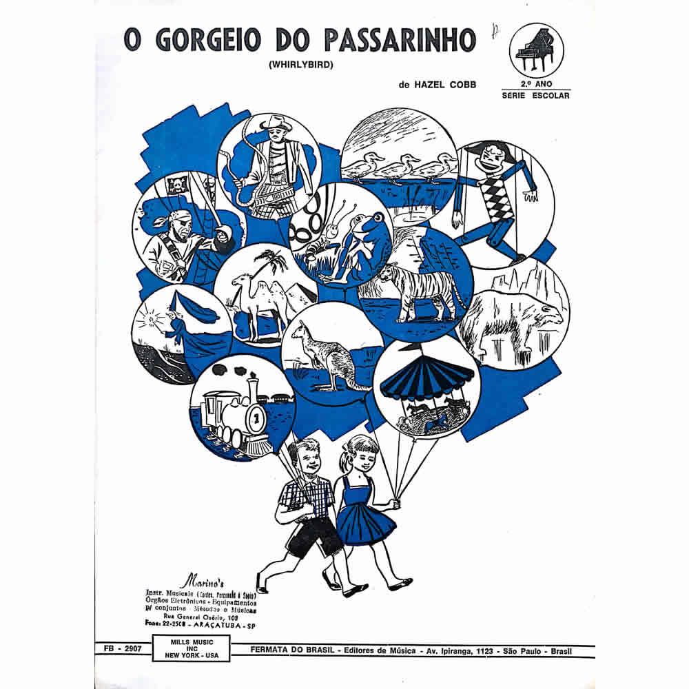 Método Partitura Piano - O GORGEIO O PASSARINHO - Hazel Cobb