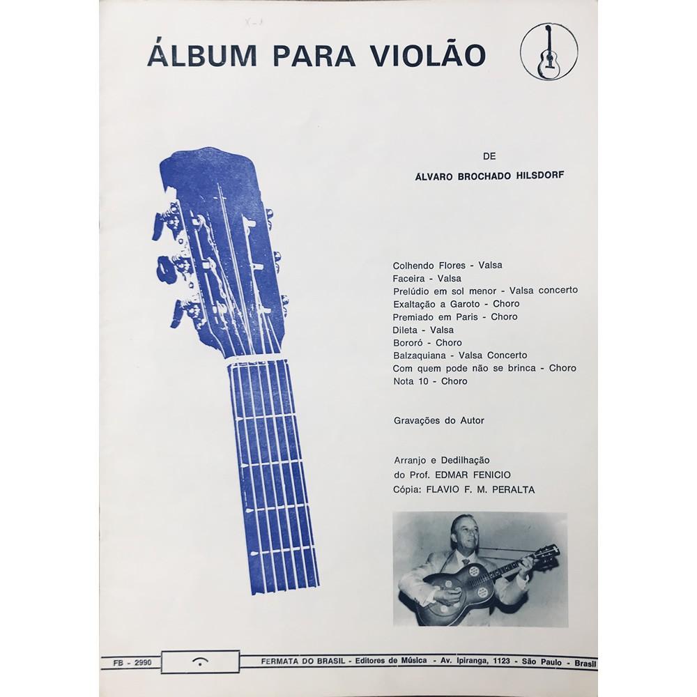 Método Partitura Violão - ÁLBUM PARA VIOLÃO - Álvaro Brochado Hilsdorf