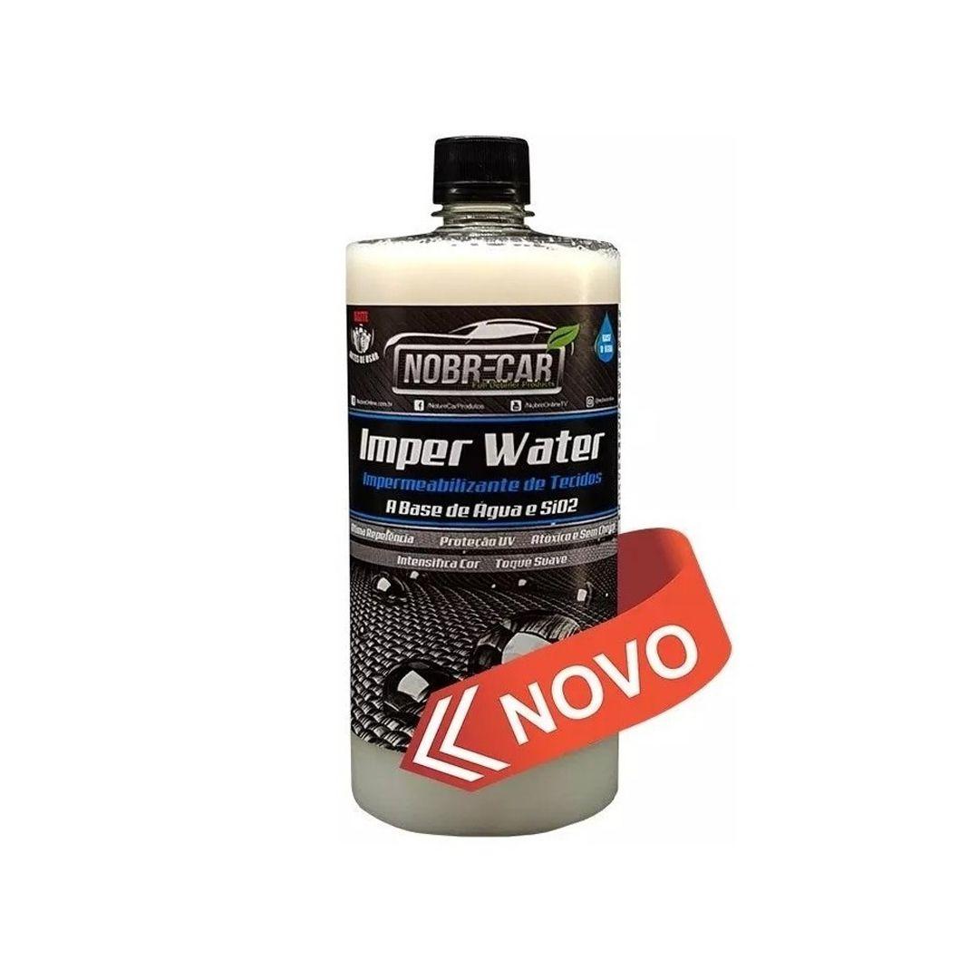 Impermeabilizante de Tecidos Imper Water 1L Nobre Car