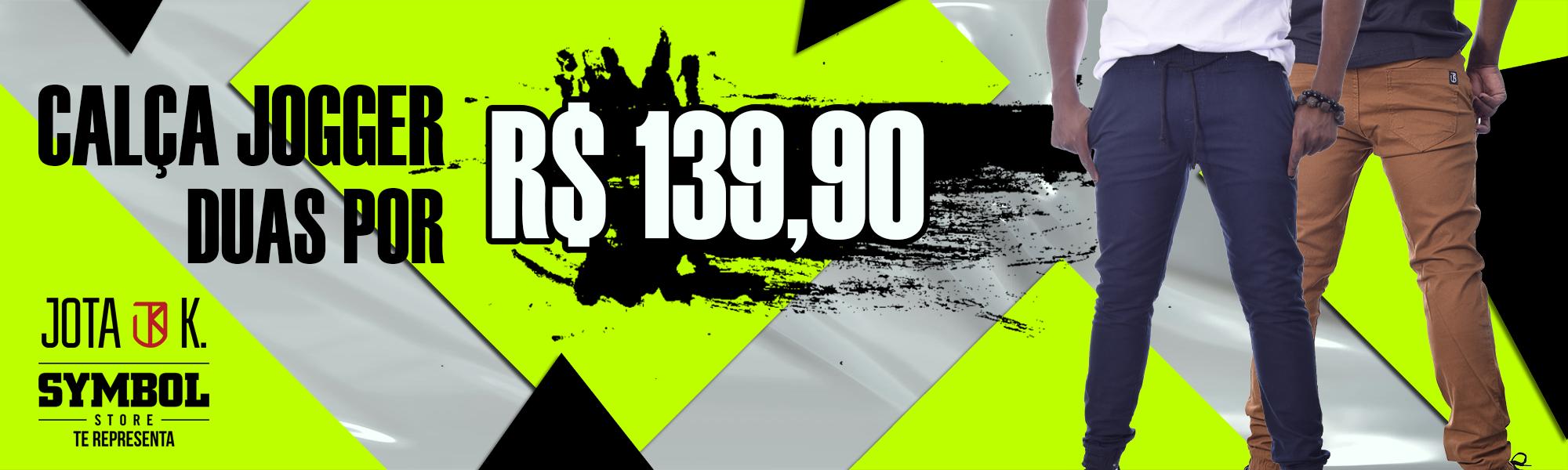 2 calças por R$ 139,90