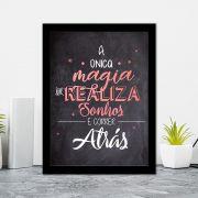 Quadro Decorativo 27x36 A única Magia que Realiza Sonhos é Correr Atrás