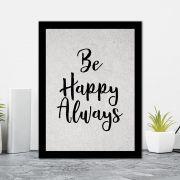 Quadro Decorativo 27x36 Be Happy Always