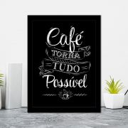 Quadro Decorativo 27x36 Café Torna Tudo Possivel