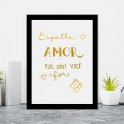 Quadro Decorativo 27x36 Espalhe Amor por Onde For