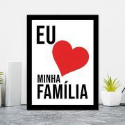 Quadro Decorativo 27x36 Eu Amo Minha Família