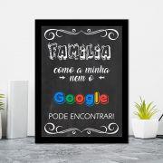 Quadro Decorativo 27x36 Família Como a Minha Nem o Google Pode Encontrar