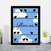 Quadro Decorativo 27x36 Follow Me