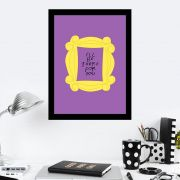 Quadro Decorativo 27x36 Friends I'll Be There For You