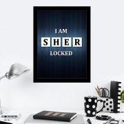 Quadro Decorativo 27x36 I am Sher Locked