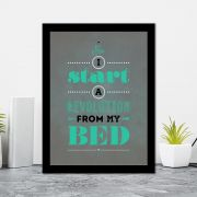 Quadro Decorativo 27x36 I Start a Revolution From My Bed