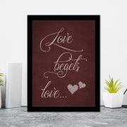 Quadro Decorativo 27x36 Love Begets Love...