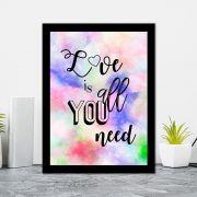 Quadro Decorativo 27x36 Love is All You Need