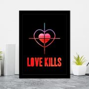 Quadro Decorativo 27x36 Love Kills