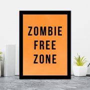 Quadro Decorativo 27x36 Zombie Free Zone