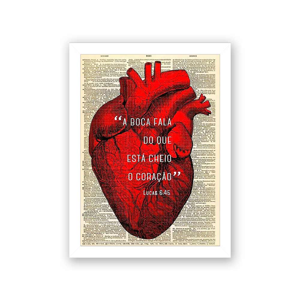 Quadro Decorativo 27x36 A Boca Fala Do Que Está Cheio o Coração