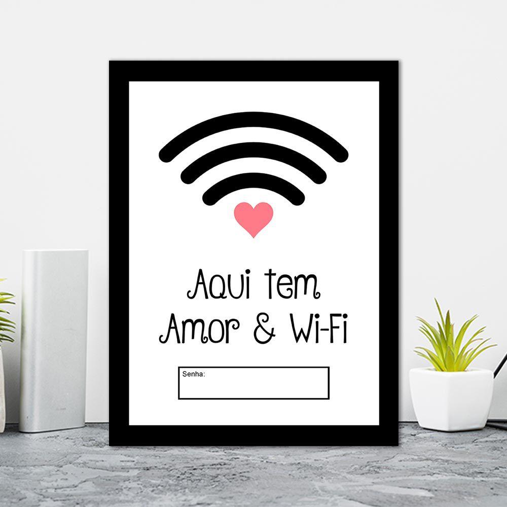 Quadro Decorativo 27x36 Aqui tem Amor e WiFi