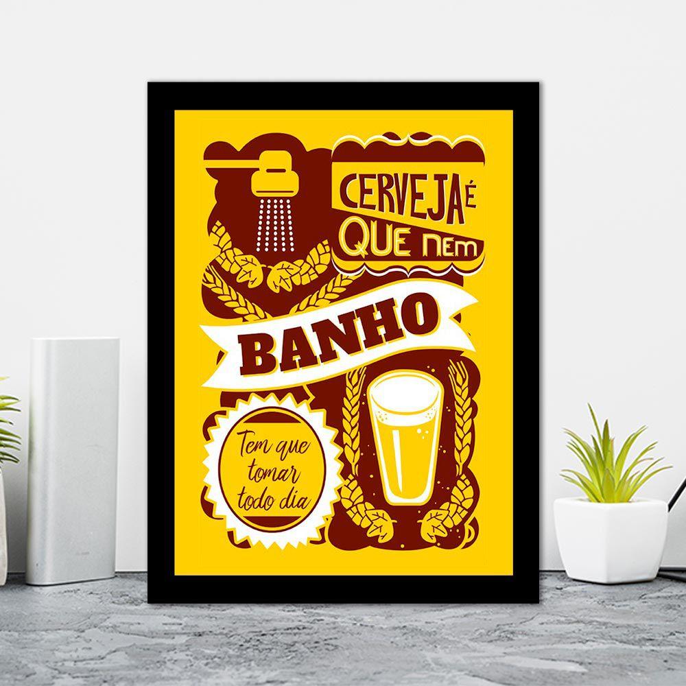 Quadro Decorativo 27x36 Cerveja é Que Nem Banho