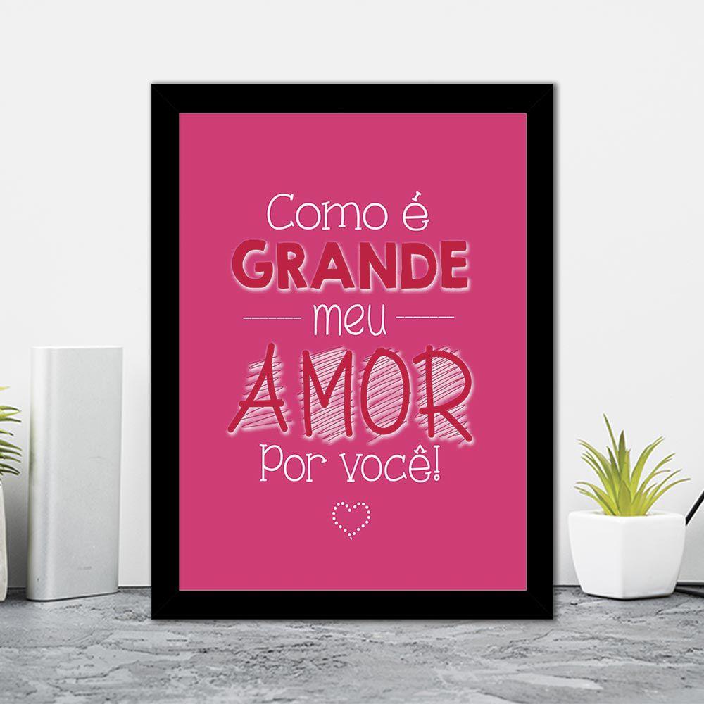 Quadro Decorativo 27x36 Como é Grande o Meu Amor Por Você