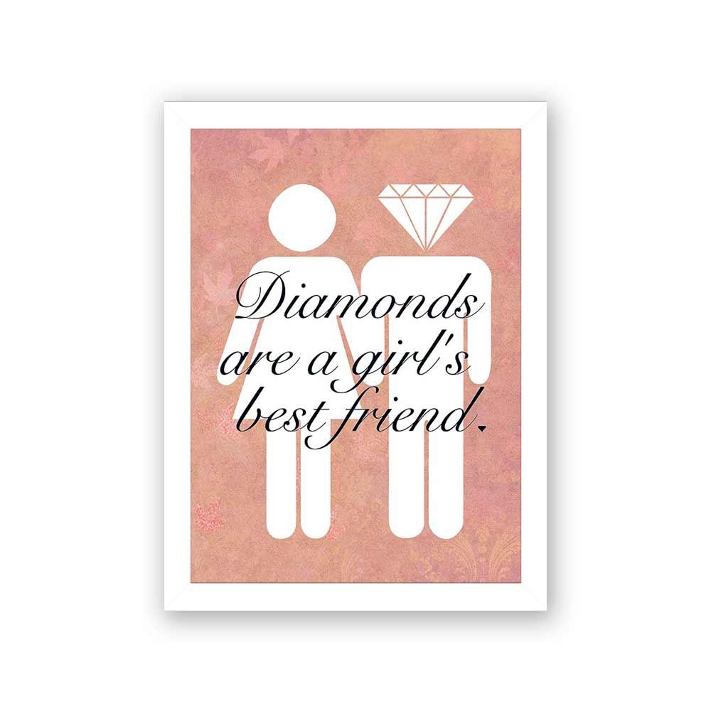 Quadro Decorativo 27x36 Diamonds are a Girl's Best Friend