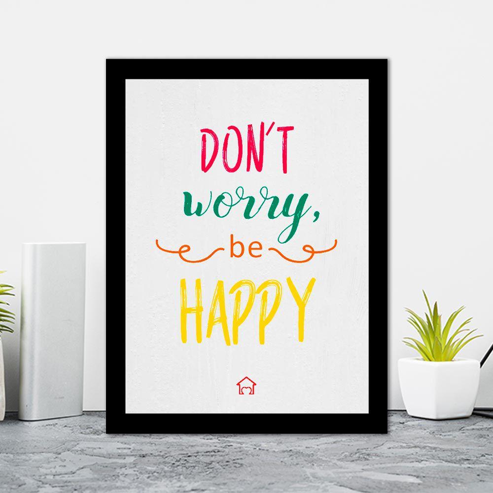 Quadro Decorativo 27x36 Don't Worry Be Happy
