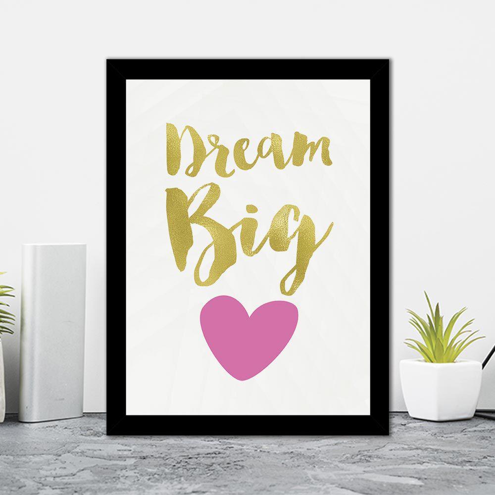 Quadro Decorativo 27x36 Dream Big
