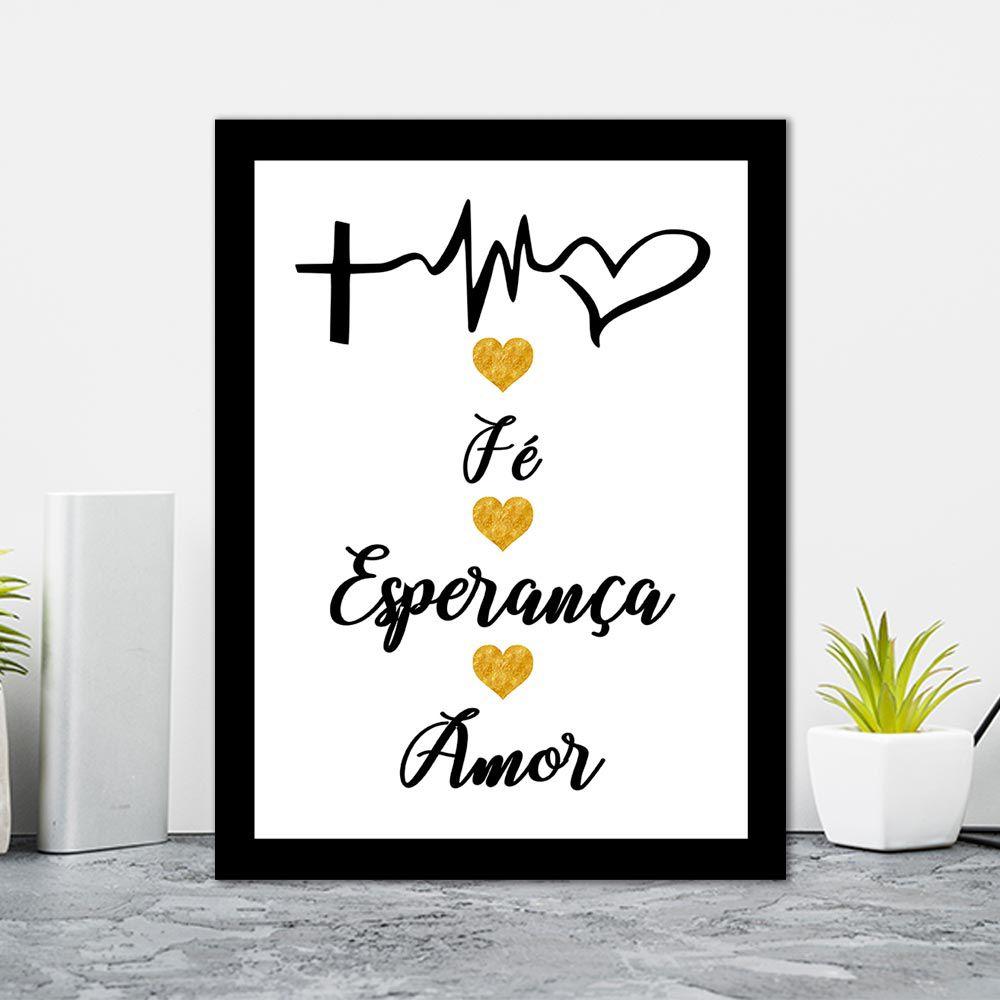 Quadro Decorativo 27x36 Fé Esperança e Amor