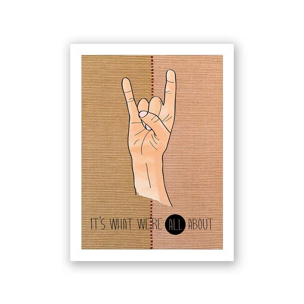 Quadro Decorativo 27x36 It's What We're All About