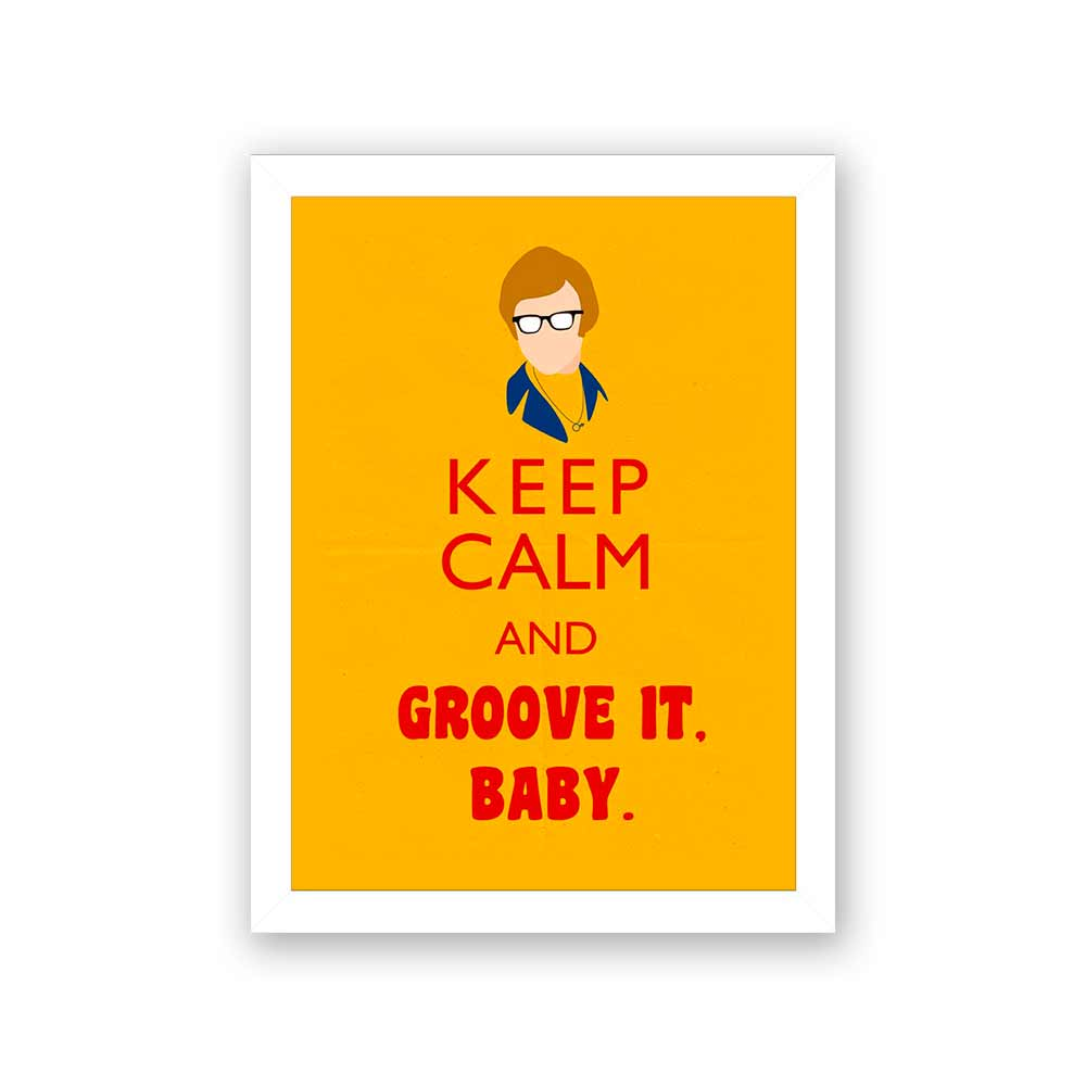 Quadro Decorativo 27x36 Keep Calm And Groove It Baby