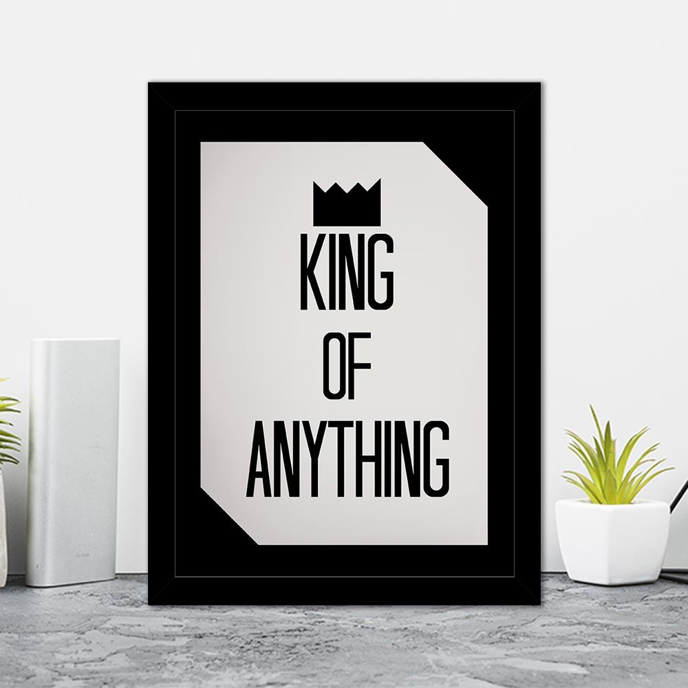 Quadro Decorativo 27x36 King Of Anything