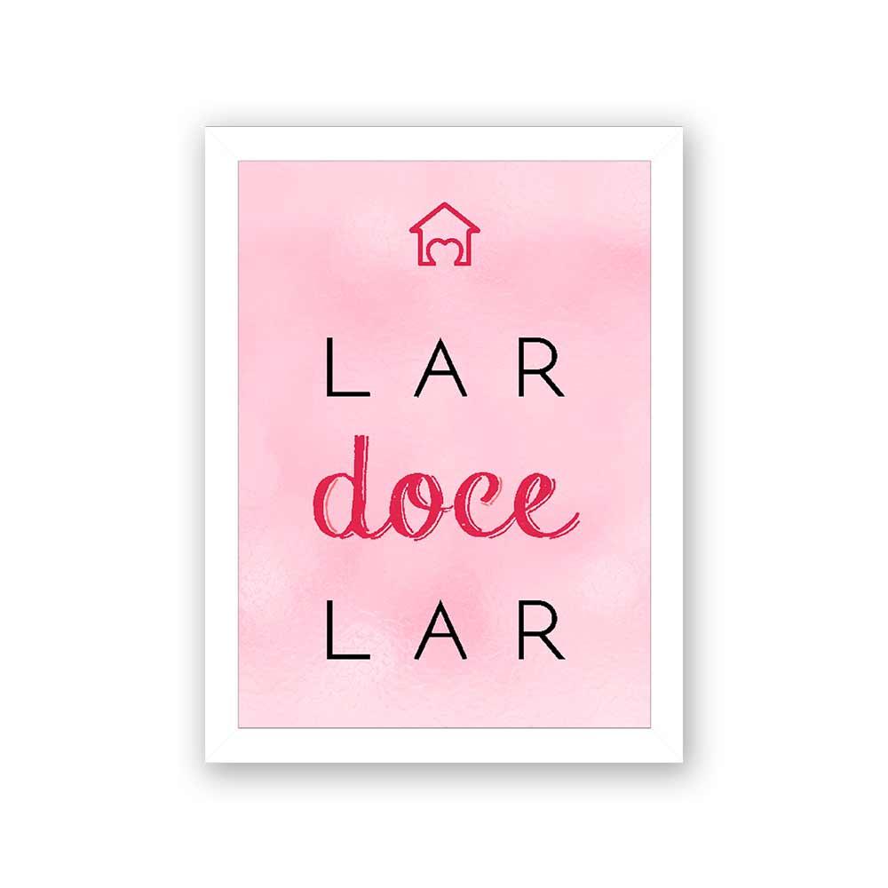 Quadro Decorativo 27x36 Lar Doce Lar-Rosa