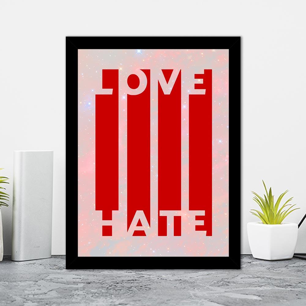 Quadro Decorativo 27x36 Love Hate