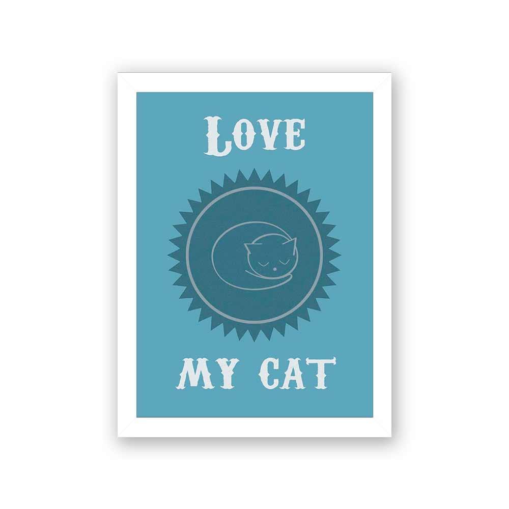Quadro Decorativo 27x36 Love My Cat