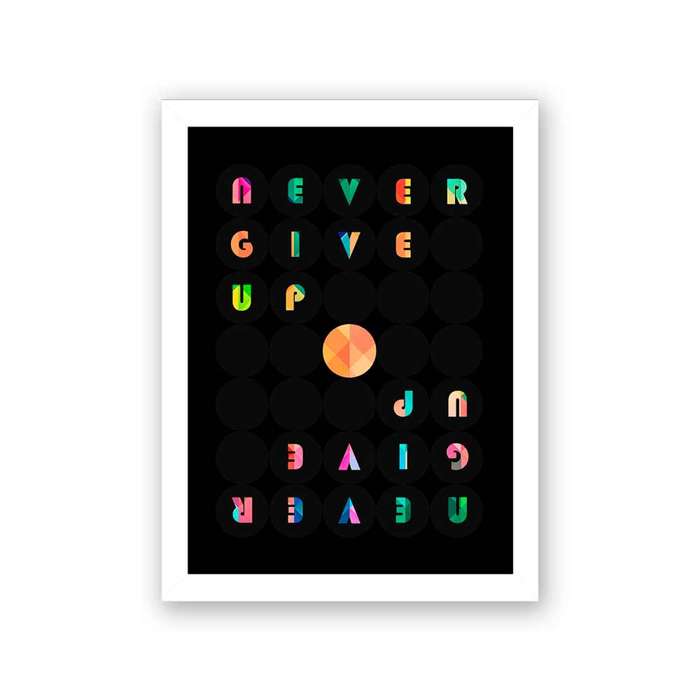 Quadro Decorativo 27x36 Never Give Up