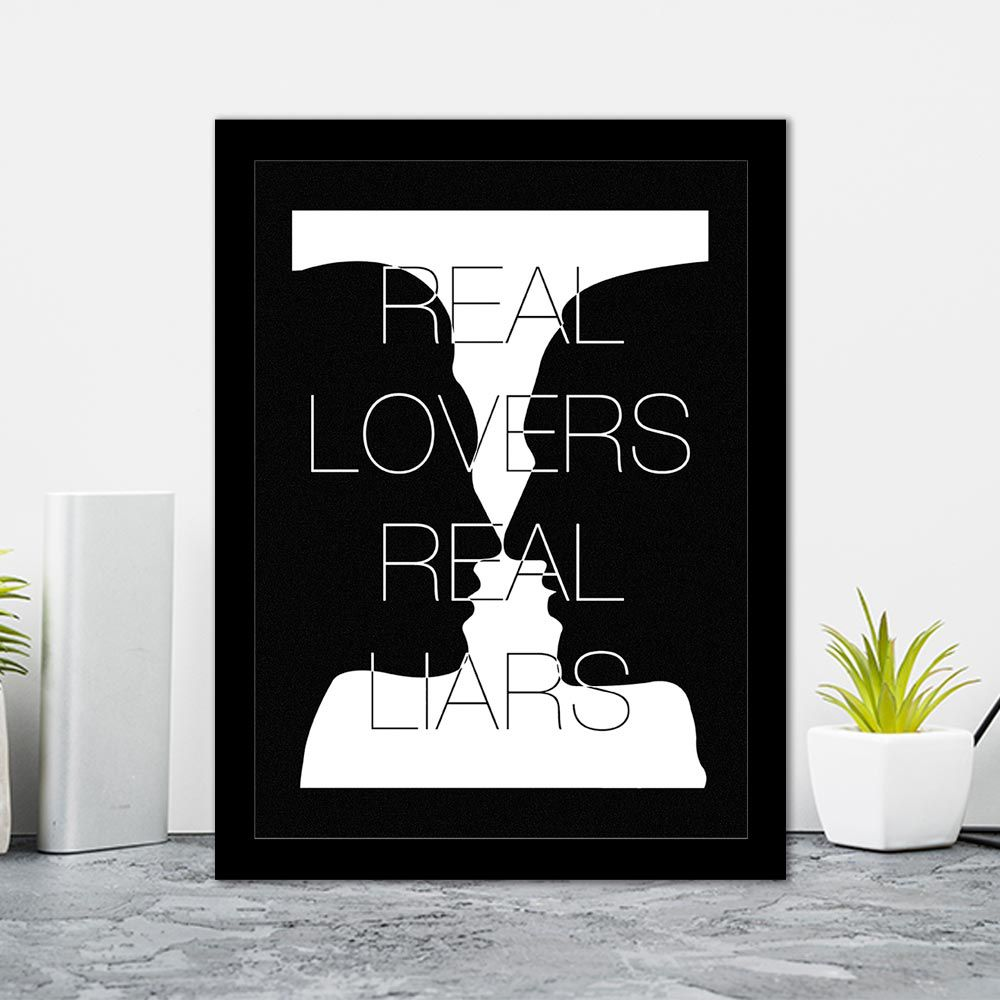 Quadro Decorativo 27x36 Real Lovers Real Liars