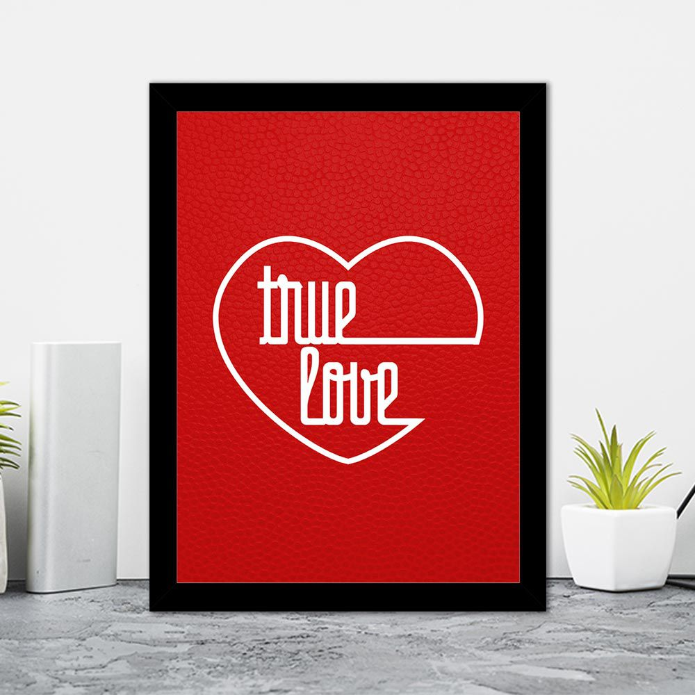 Quadro Decorativo 27x36 True Love