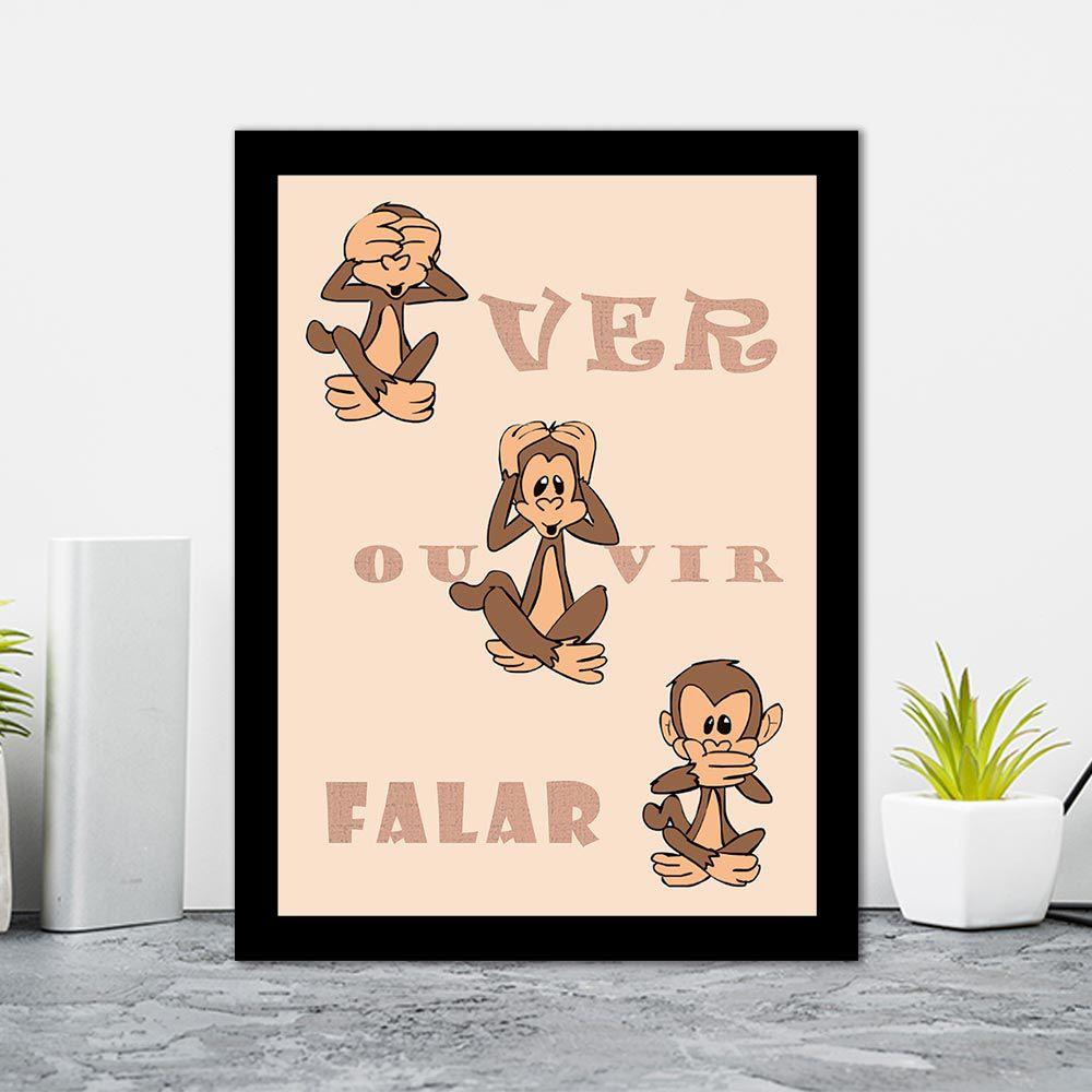 Quadro Decorativo 27x36 Ver Ouvir Falar Macaco