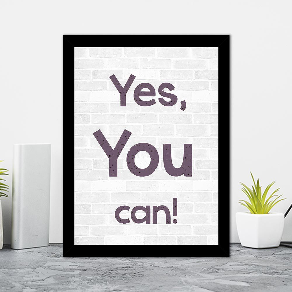 Quadro Decorativo 27x36 Yes, You Can
