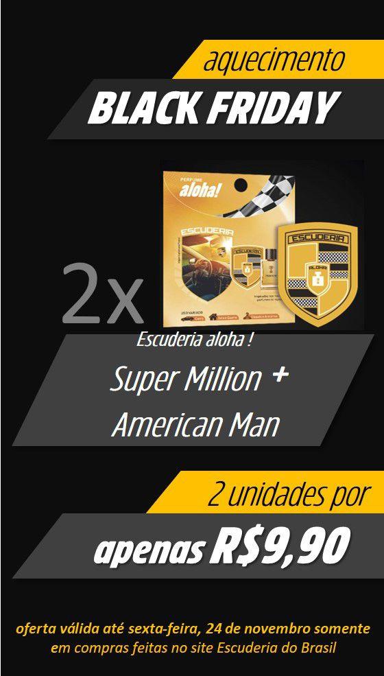 Super Million + American Man  - Escuderia do Brasil