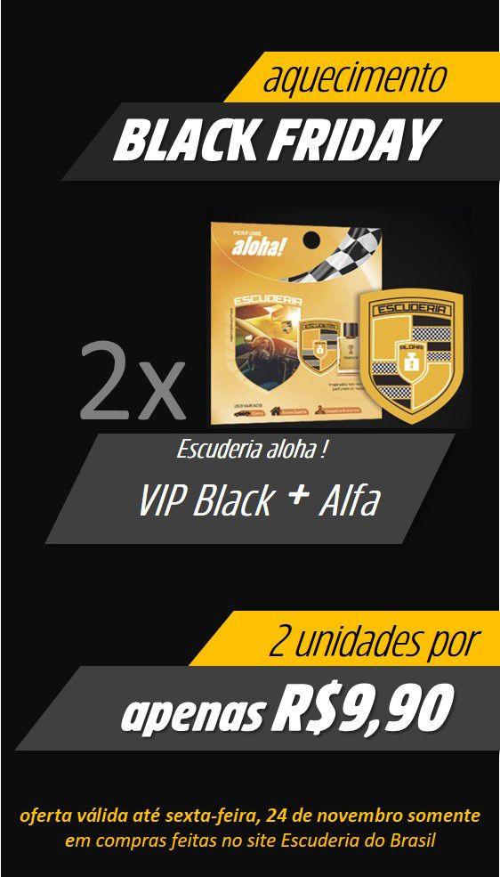 VIP Black + Alfa  - Escuderia do Brasil