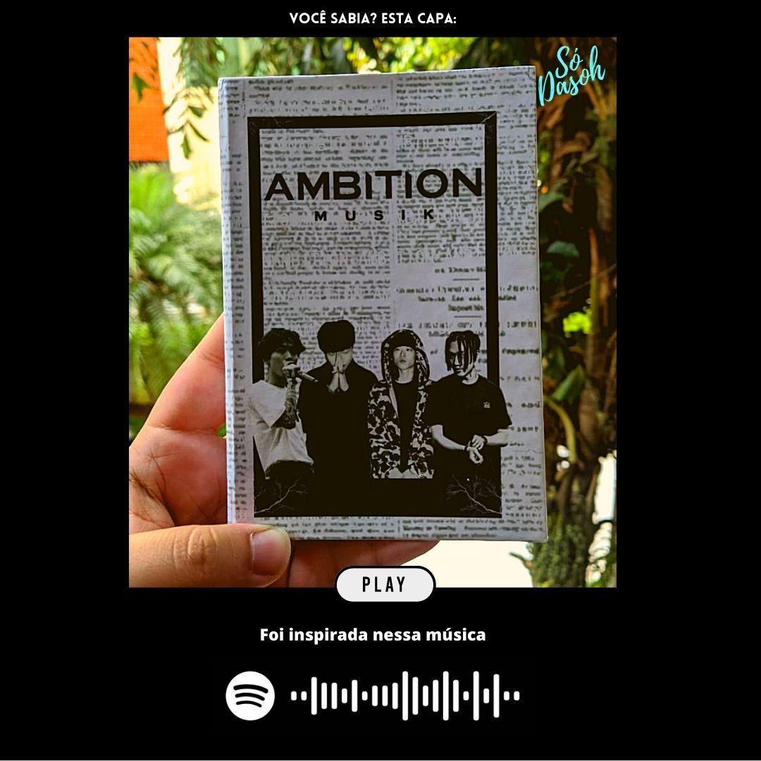 Ambition Musik   - Lojinha Só Dasoh