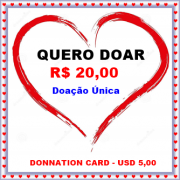 Cartão de doação única no valor de R$ 20,00 / Donnation card in the amount USD 5,00