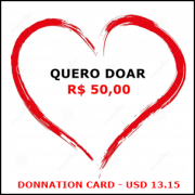 Cartão de doação no valor de R$ 50,00 / Donnation card in the amount USD 13.15